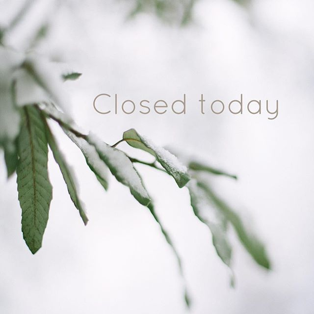 Closed today, Tuesday 20th, due to weather ️