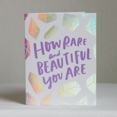 how-rare-and-beautiful-you-are-gem-card