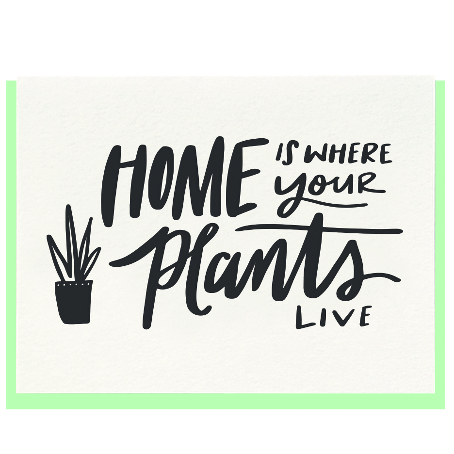 home-is-where-your-plants-live
